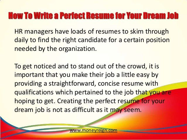 how-to-write-a-perfect-resume-for-your-dream-job-2-638.jpg?cb=1385012787