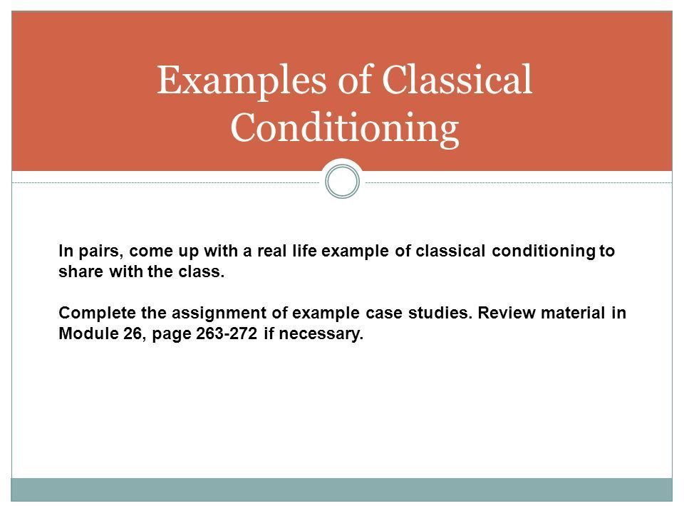 AP PSYCHOLOGY Learning: Classical and Operant Conditioning Chapter ...