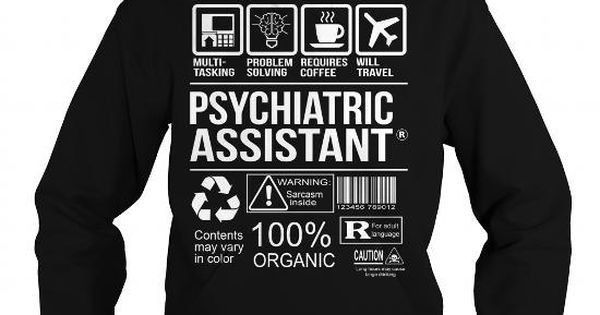 Awesome Tee For Psychiatric Assistant | Job Shirts | Pinterest ...