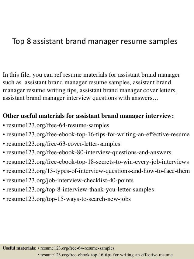 top-8-assistant-brand-manager-resume-samples-1-638.jpg?cb=1427853676