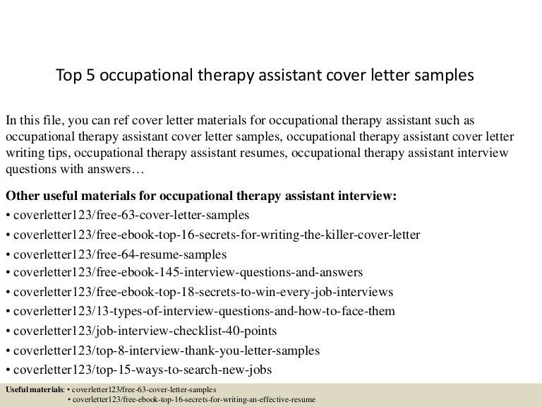 top5occupationaltherapyassistantcoverlettersamples-150621125223-lva1-app6892-thumbnail-4.jpg?cb=1434891197