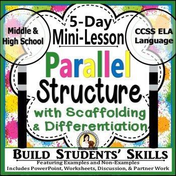 Parallel Sentence Structure: 5-Day Mini-Lesson Packet Middle ...
