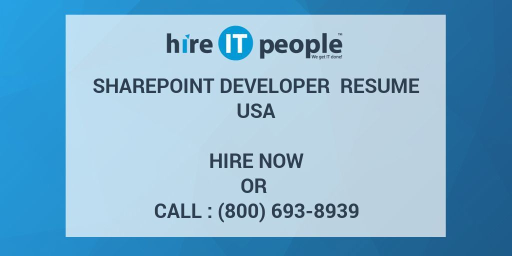 SharePoint Developer Resume USA - Hire IT People - We get IT done