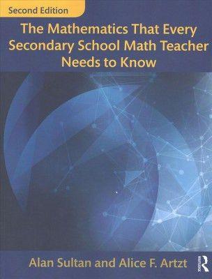 Mathematics That Every Secondary School Math Teacher Needs to Know ...