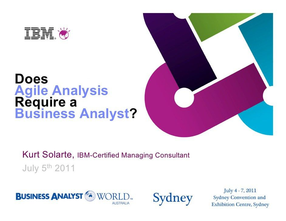 Does Agile Analysis Require a Business Analyst?