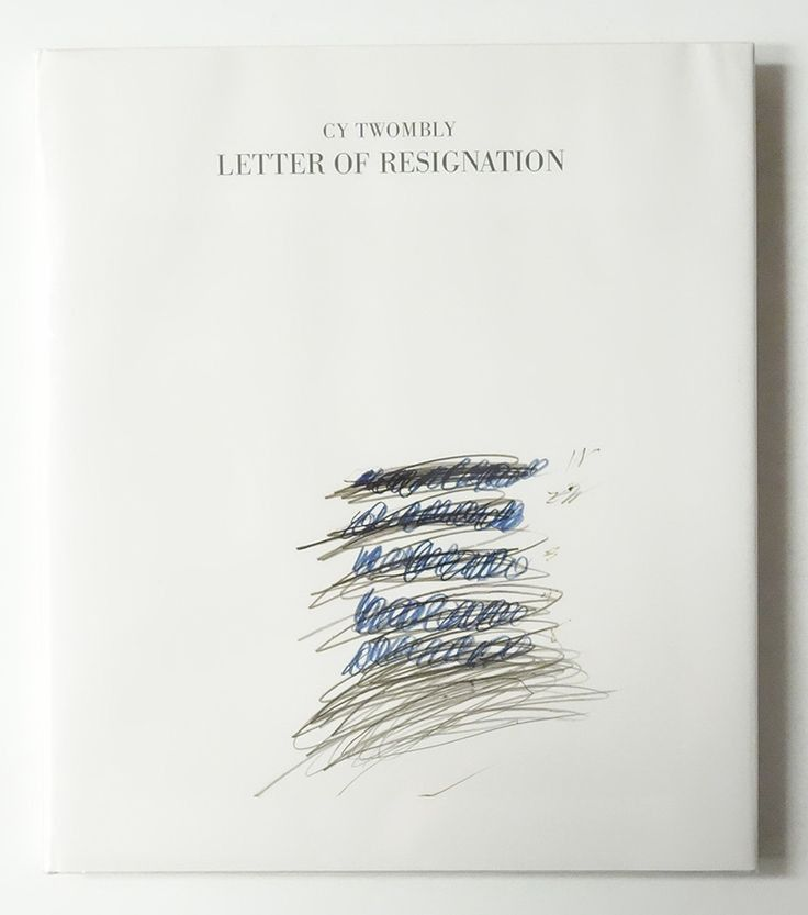 Cy Twombly | Letter of Resignation, book cover | graphic design ...