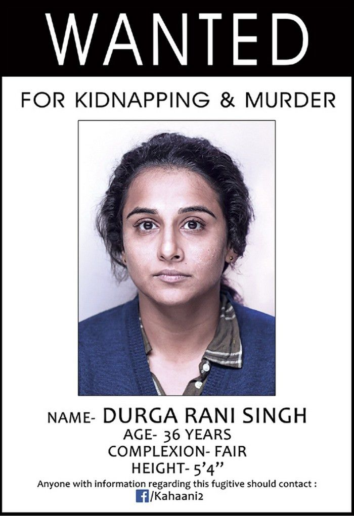 Kahaani 2 first look: Vidya Balan is 'Wanted' for kidnapping and ...