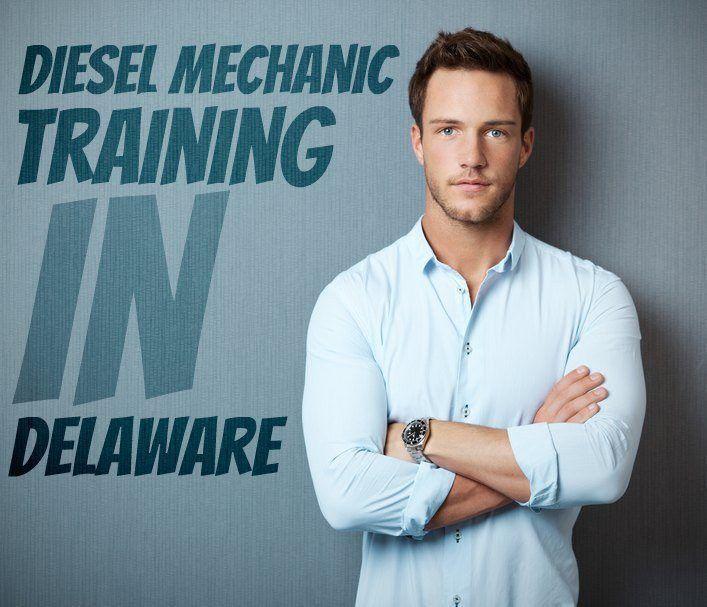 Diesel Mechanic Schools In Delaware - Diesel Mechanic Guide