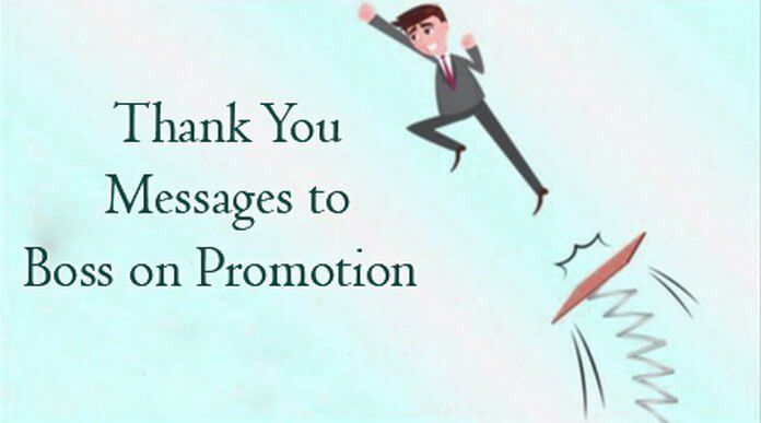 Thank You Messages to Boss on Promotion