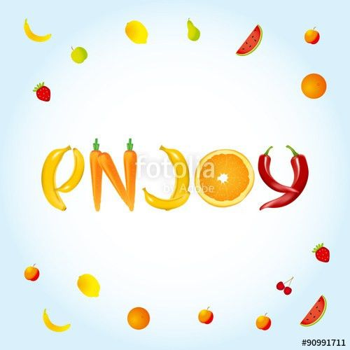 Enjoy - food letters banner or advertisement template. Fruits ...