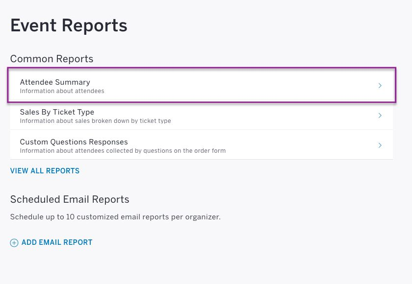 How to edit and export an Attendee Summary report | Eventbrite Support