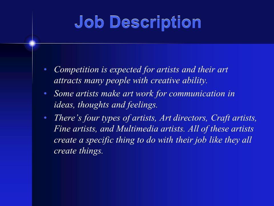 Artist and Related Workers Dallas Ranada. Job Description ...