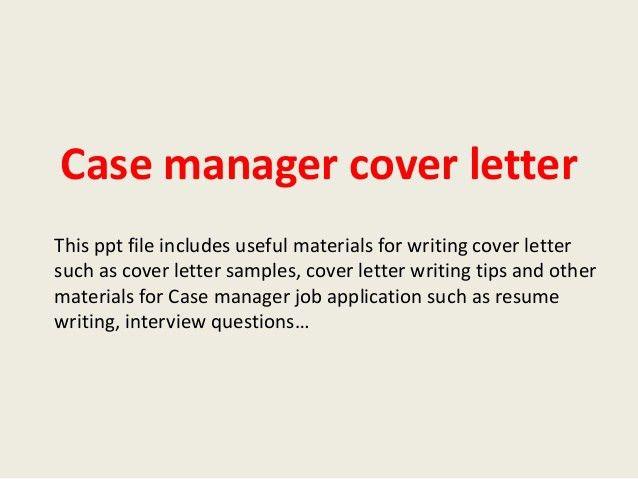 case-manager-cover-letter-1-638.jpg?cb=1393014004