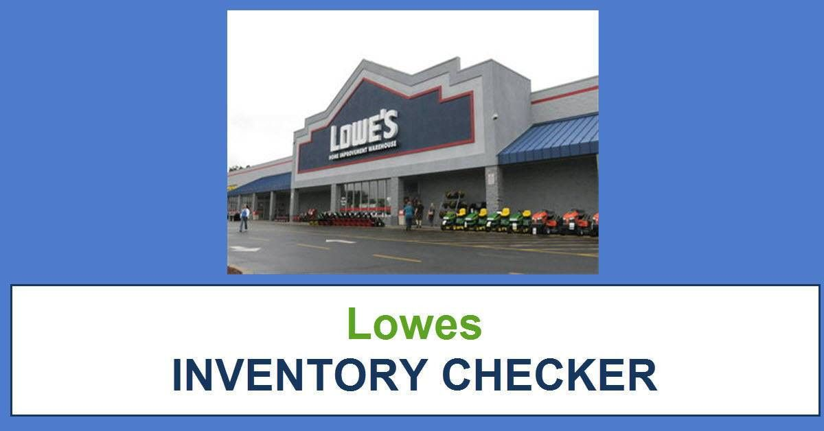 Lowes Inventory Checker Tool