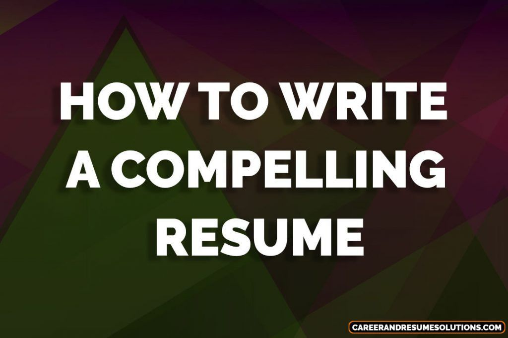 10 Laws on How To Write Powerful & Compelling Resumes