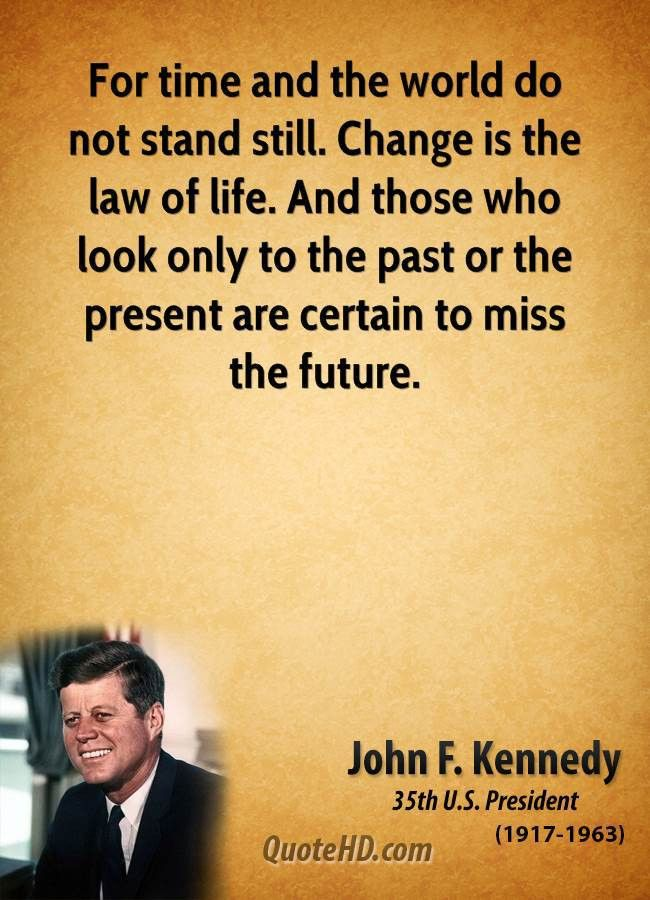 John F. Kennedy Time Quotes | QuoteHD