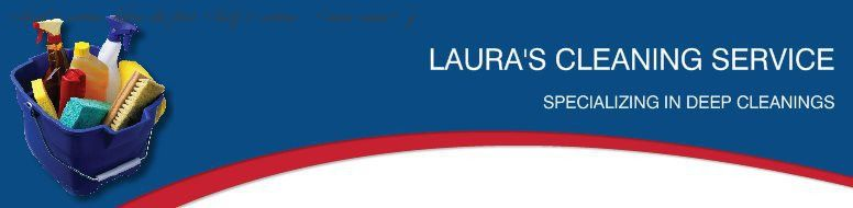 LAURA'S CLEANING SERVICE - HOME