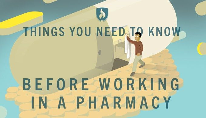 10 Things You Need to Know Before Working in a Pharmacy