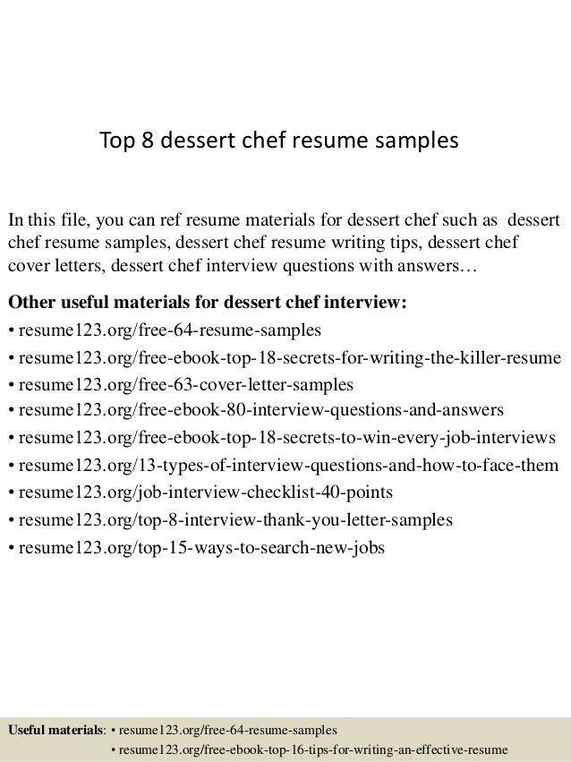 top-8-dessert-chef-resume-samples-1-638.jpg?cb=1437636968