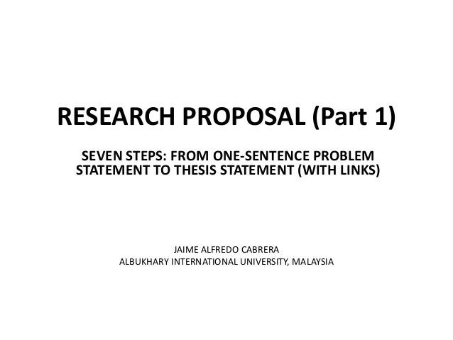 Research proposal 1 problem statement to thesis statement