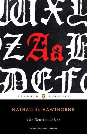 The Scarlet Letter by Nathaniel Hawthorne   PenguinRandomHouse.com