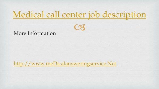 medical-call-center-job-description-5-638.jpg?cb=1387471493