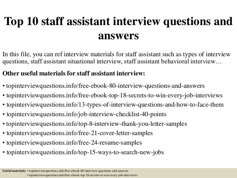 Top 10 staff assistant interview questions and answers