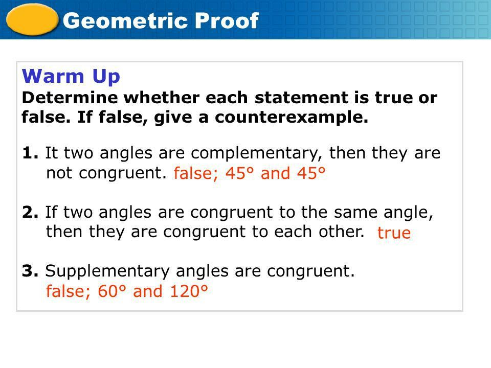 Warm Up Determine whether each statement is true or false. If ...
