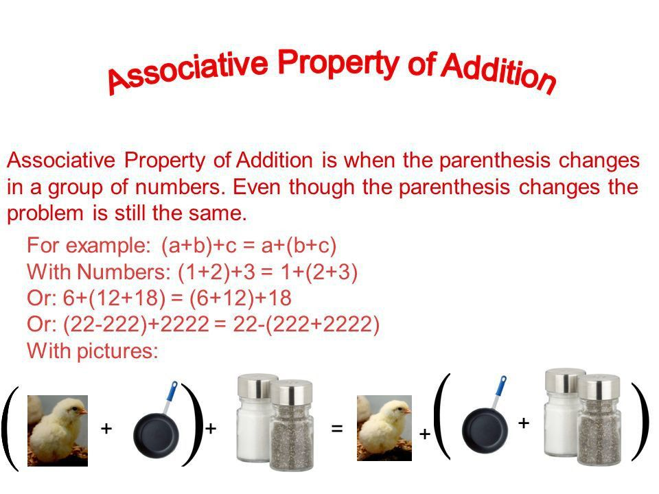 Associative Property of Addition is when the parenthesis changes ...