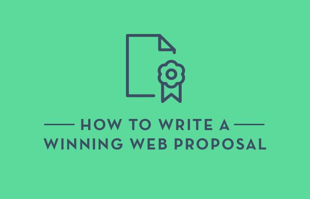 How to Write a Winning Web Design Proposal & Get More Clients ...