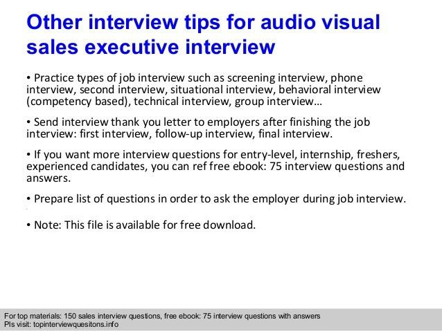 Audio visual sales executive interview questions and answers