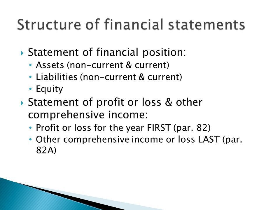 IAS 1.  Statement of financial position  Statement of profit ...