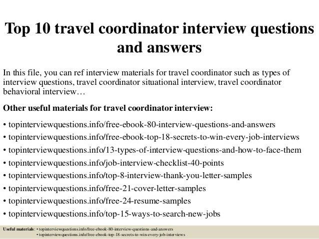 top-10-travel-coordinator -interview-questions-and-answers-1-638.jpg?cb=1427522396