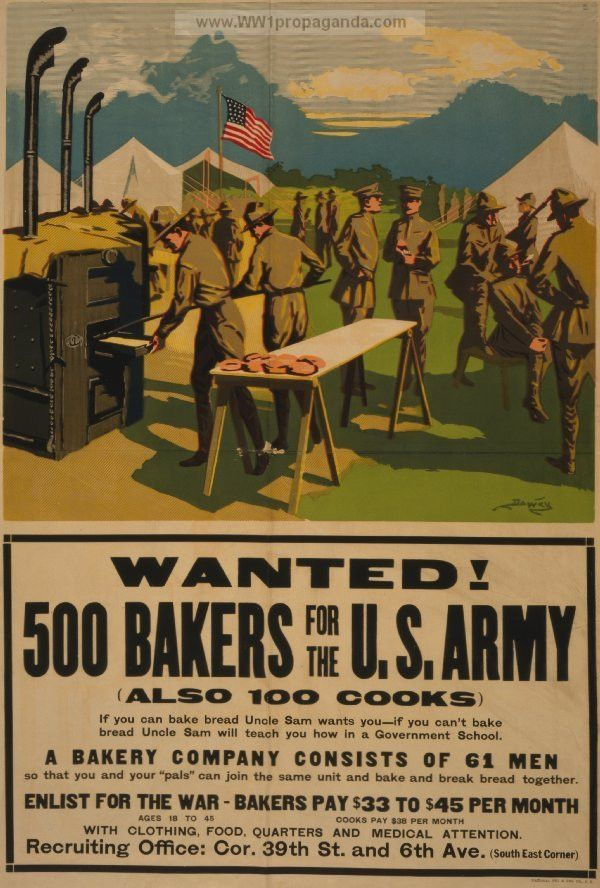 Examples of Propaganda from WW1 | Wanted! 500 bakers for the U.S. ...