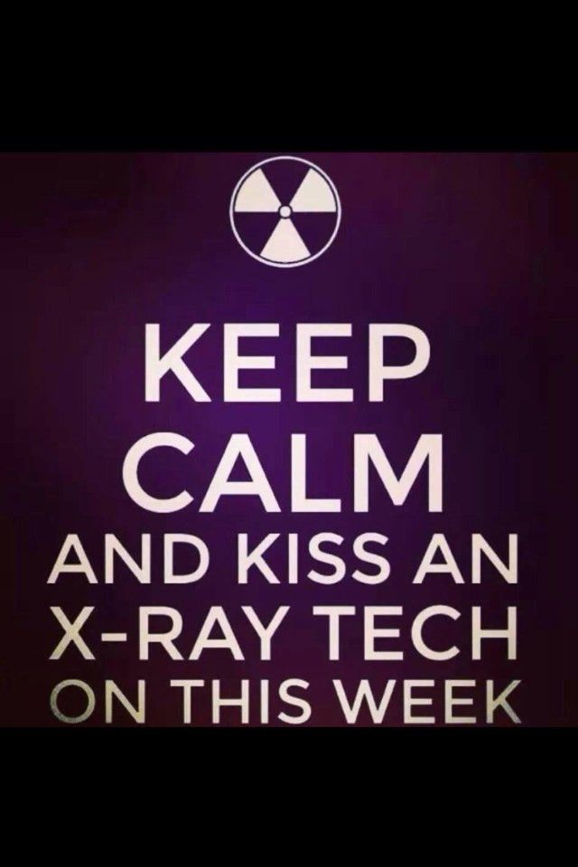 Happy Radiologic Technologist Week! | Quotes | Pinterest ...