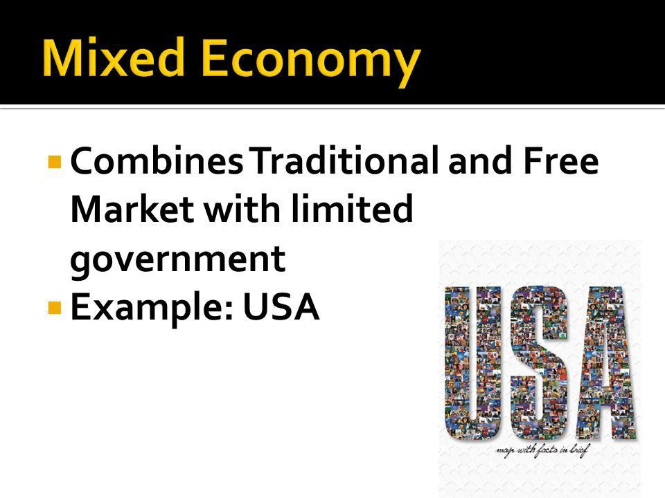 What is an economic System?  Method used by a society to produce ...