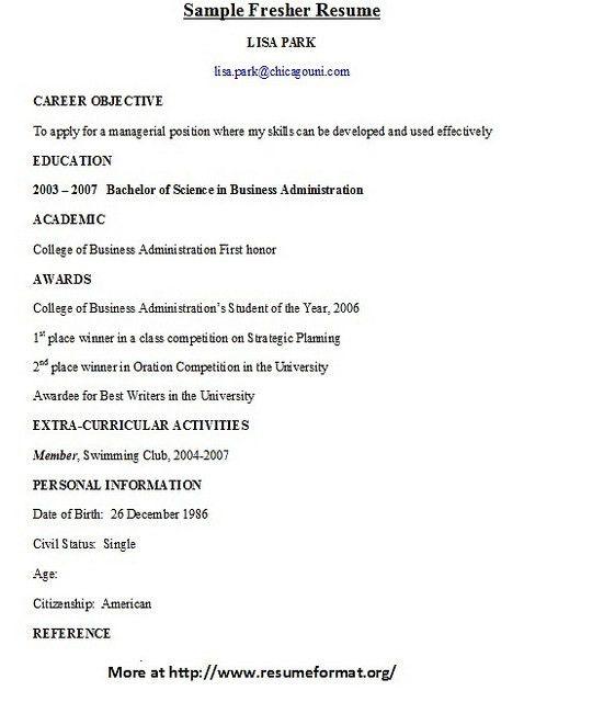 For various fresher resume formats visit: www.resumeformat.org ...