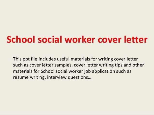 school-social-worker-cover-letter-1-638.jpg?cb=1394073592
