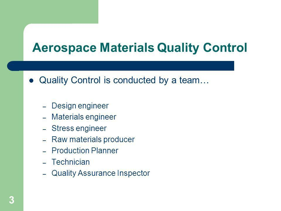 Aerospace Materials Quality Control - ppt video online download