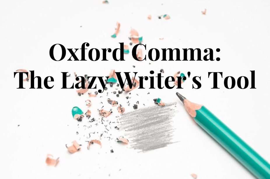 Oxford Comma: The Lazy Writer's Tool | CopyWrite Ninja