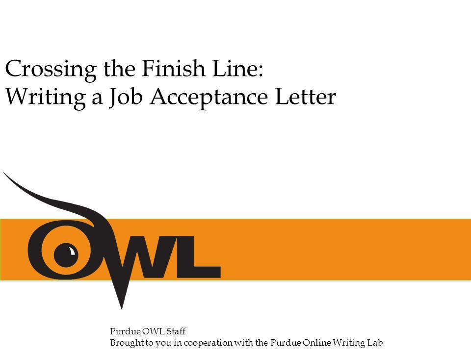 Crossing the Finish Line: Writing a Job Acceptance Letter - ppt ...
