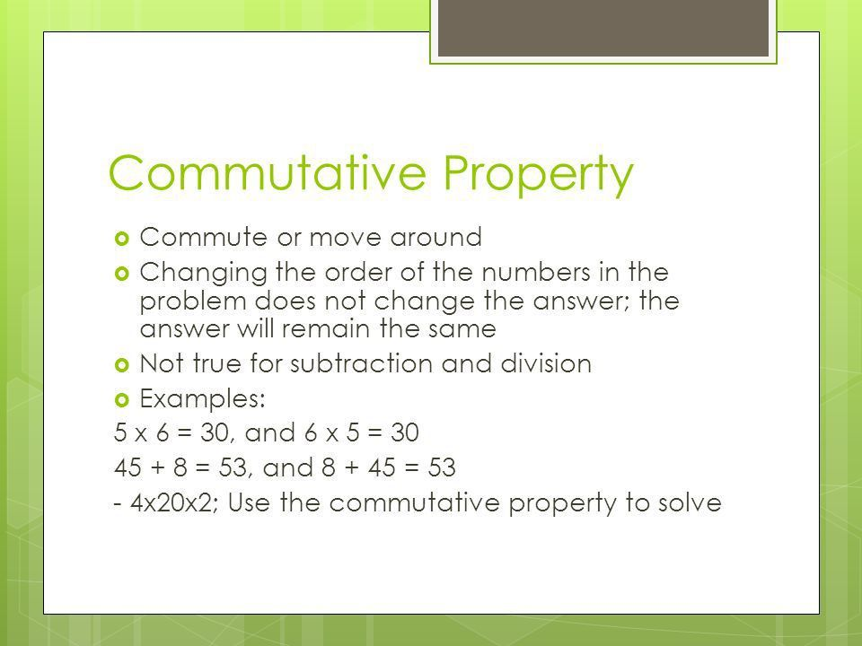 Properties of Addition and Multiplication. Commutative Property ...
