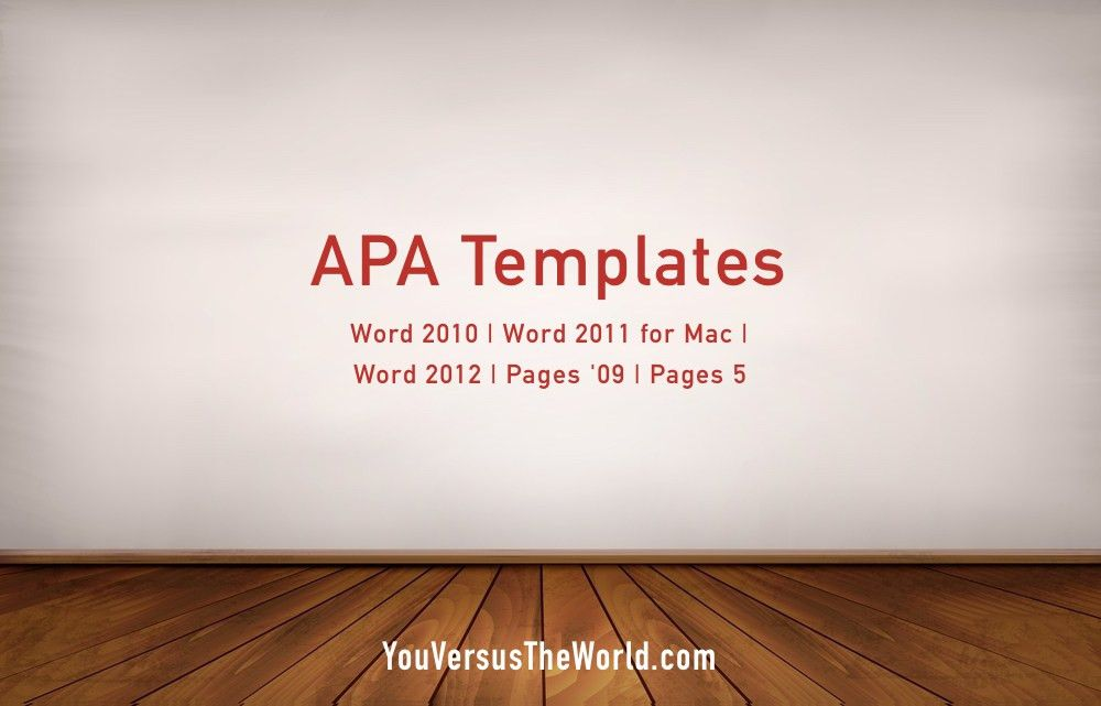 APA Template for Microsoft Word 2013 | You Versus The World
