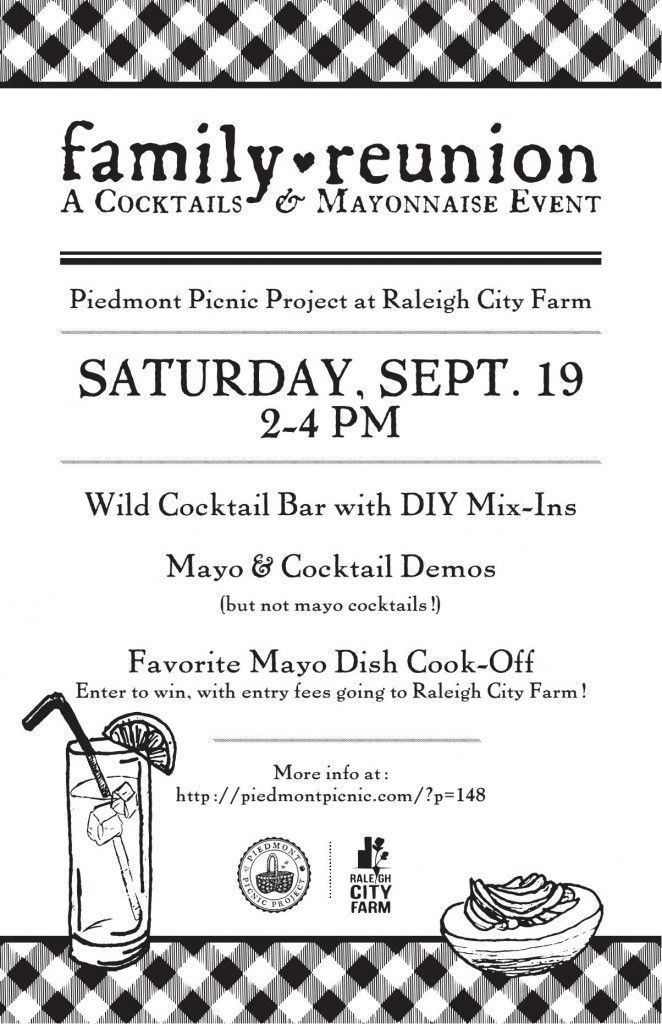 Family Reunion: A Cocktails & Mayonnaise Event! | Piedmont Picnic ...
