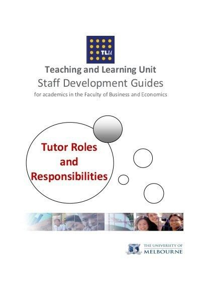 Staff Developm ent Guides Tutor Roles and Responsibilities