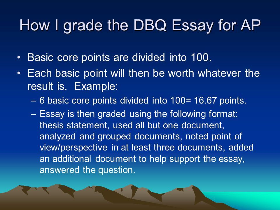 AP World History Writing the DBQ Essay. - ppt video online download