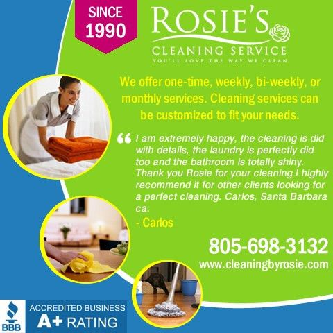 Santa Barbara House Cleaning Services - Cleaning By Rosie Call 805 ...