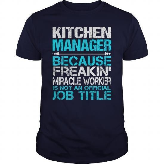KITCHEN MANAGER Job Title T Shirt - Hoodie - Sweatshirt - Coupon ...