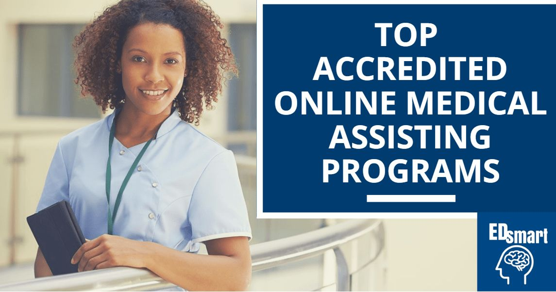 Accredited Online Medical Assistant Programs 2017