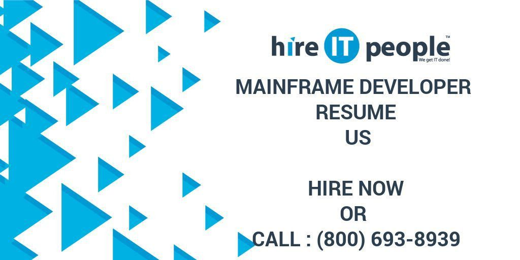 Mainframe DEVELOPER Resume US - Hire IT People - We get IT done